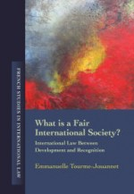 What is a Fair International Society?: International Law Between Development and Recognition