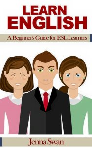 Learn English A Beginner's Guide for ESL Learners