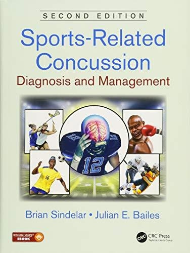 Sports-Related Concussion: Diagnosis and Management (2018)