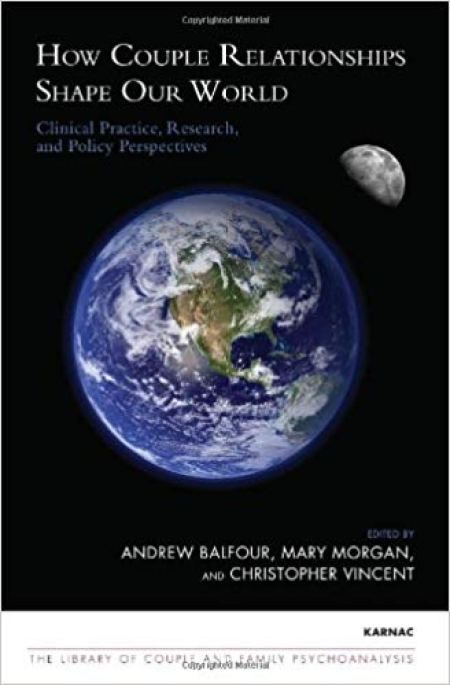 Download: How Couple Relationships Shape our World Clinical Practice, Research, and Policy Perspectives