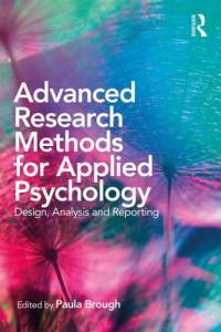 download Advanced Research Methods for Applied Psychology: Design, Analysis and Reporting