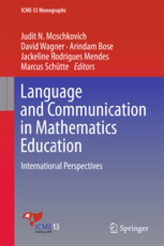 Language and Communication in Mathematics Education International Perspectives