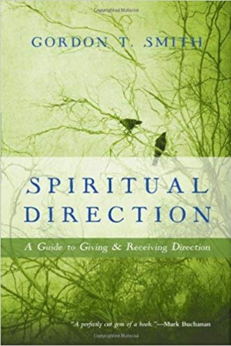 Spiritual Direction A Guide to Giving and Receiving Direction.