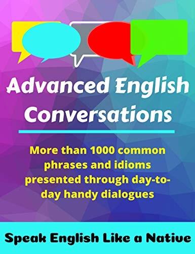 Advanced English Conversations: Speak English Like a Native