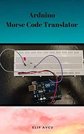 Arduino Morse Code Translator