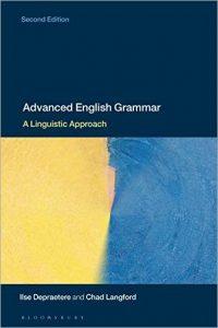 Advanced English Grammar: A Linguistic Approach, 2nd Edition (2019)