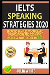 download IELTS SPEAKING STRATEGIES 2020 by Julia White