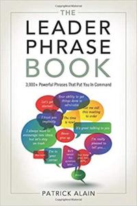 download The Leader Phrase Book: 3,000+ Powerful Phrases That Put You In Command