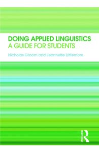 Doing Applied Linguistics: A Guide for Students