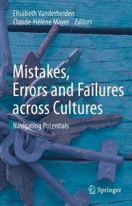Mistakes, Errors And Failures Across Cultures: Navigating Potentials