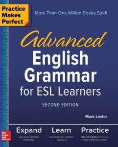 Advanced English Grammar for ESL Learners (Practice Makes Perfect), 2nd Edition