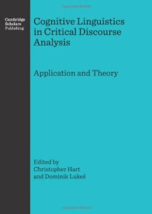Cognitive Linguistics in Critical Discourse Analysis: Application and Theory