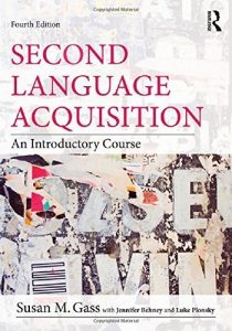 Second Language Acquisition: An Introductory Course 4th Edition