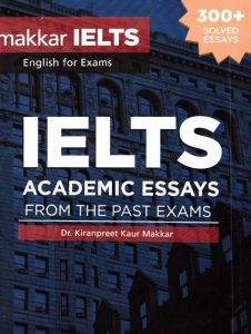 IELTS Academic Essays from the Past Exams - 300+ solved essays