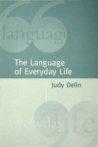 The Language of Everyday Life: An Introduction
