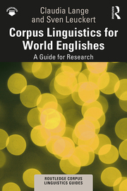 Corpus Linguistics for World Englishes - A Guide for Research