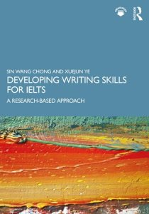 Developing Writing Skills for IELTS: A Research-Based Approach