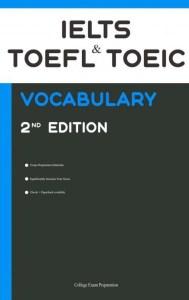 IELTS, TOEFL, and TOEIC Vocabulary