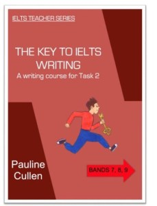 The Key to IELTS Writing: A writing course for Task 2