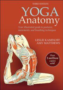 Yoga Anatomy - 3rd Edition