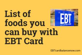 List Of Foods You Can Buy With Ebt Card Ebtcardbalancenow Com