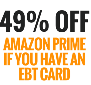 """Sign up for Amazon Prime Discount for EBT"""