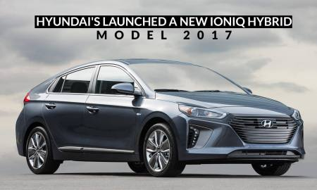 Hyundai's Launched a New Ioniq Hybrid Model 2017