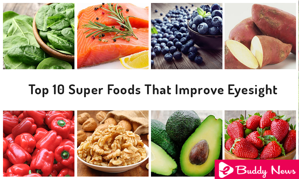 Top 10 Super Foods That Improve Eyesight - ebuddynews
