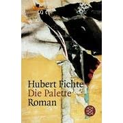 Die Palette, Hubert Fichte
