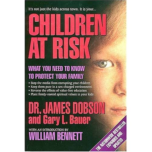 Children At Risk by Dr. James Dobson and Gary L. Bauer