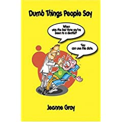 Dumb Things People Say
