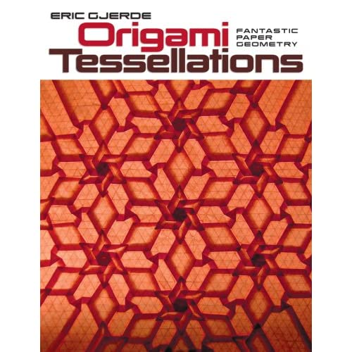 Origami Tessellations The Book Origami Tessellations
