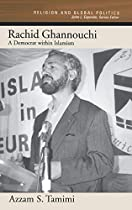 A Democrat within Islamism (Religion and Global Politics)