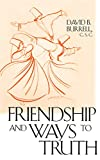 Friendship and Ways to Truth