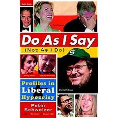 Do As I Say (Not As I Do) : Profiles in Liberal Hypocrisy
