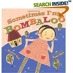 Sometimes I'm Bombaloo!