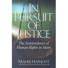 The Jurisprudence of Human Rights in Islam