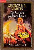 Das Lied von Eis und Feuer 4. Die Saat des goldenen Löwen.