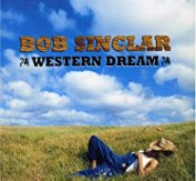 Bob Sinclar 'Western Dream'
