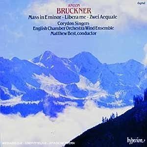 Bruckner: Mass in E minor; Libera me; Zwei Aequale