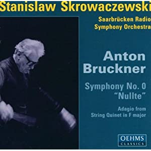 "Bruckner: Symphony No.0 ""Nullte"""