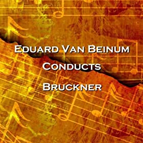 Bruckner Symphony No 7 In E Major Op 65