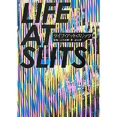 Life at Slits