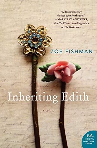 Inheriting Edith: A Novel Zoe Fishman