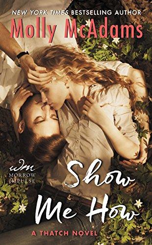 Show Me How: A Thatch Novel Molly McAdams