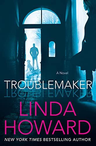 Troublemaker Linda Howard