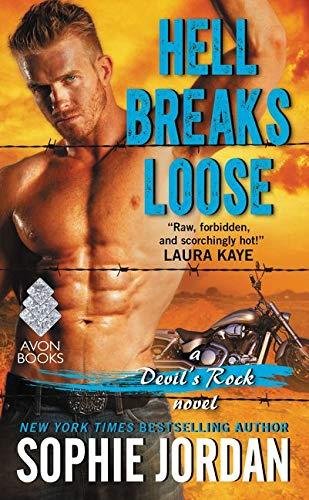 Hell Breaks Loose: A Devil's Rock Novel Sophie Jordan