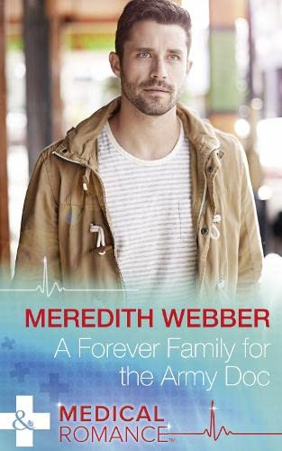 A Forever Family for the Army Doc Meredith Webber