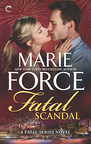 Fatal Scandal (The Fatal Series) Marie Force