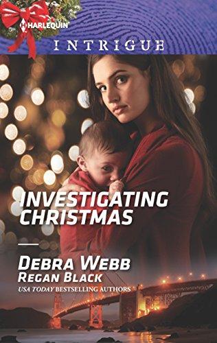 Investigating Christmas (Colby Agency: Family Secrets) Debra Webb & Regan Black